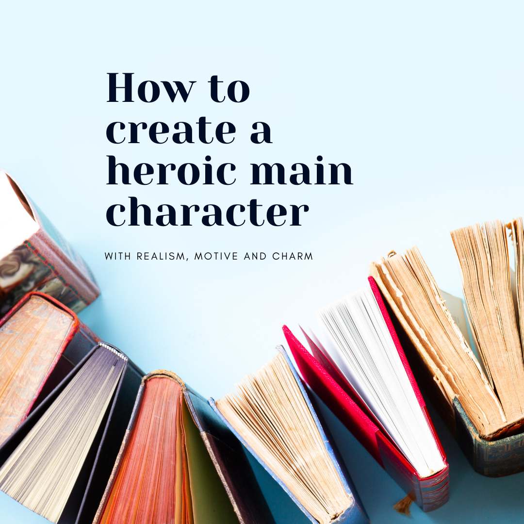 how to create a heroic main character